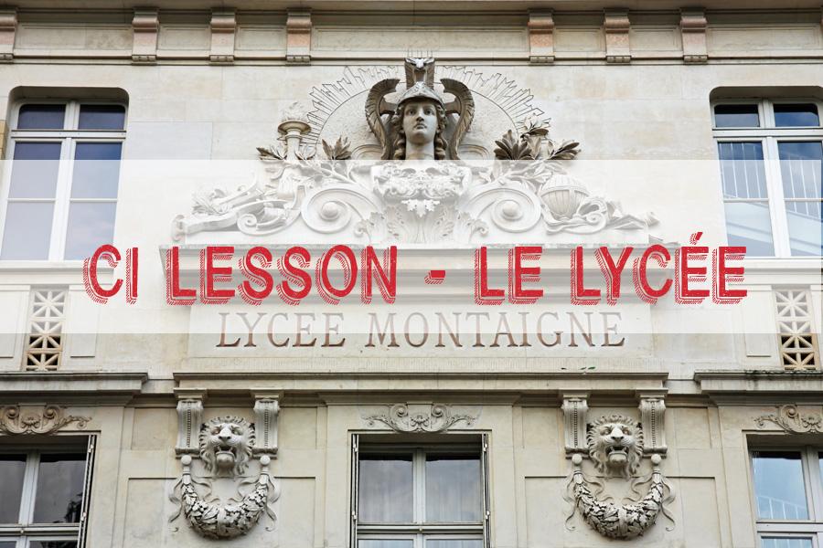 CI lesson – Le Lycée