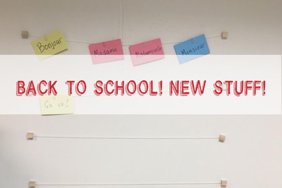 Back to School – new stuff!